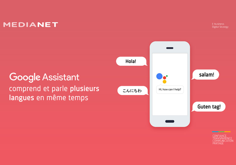 Google Assistant comprend et parle plusieurs langues… en même temps !