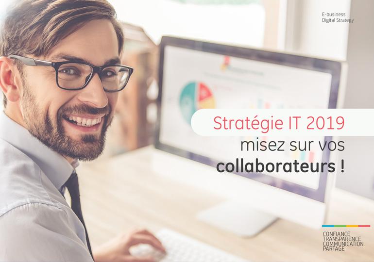 Stratégie IT 2019 : misez sur vos collaborateurs !